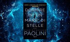 Dormire in un mare di stelle: il nuovo libro di Christopher Paolini a settembre in Italia